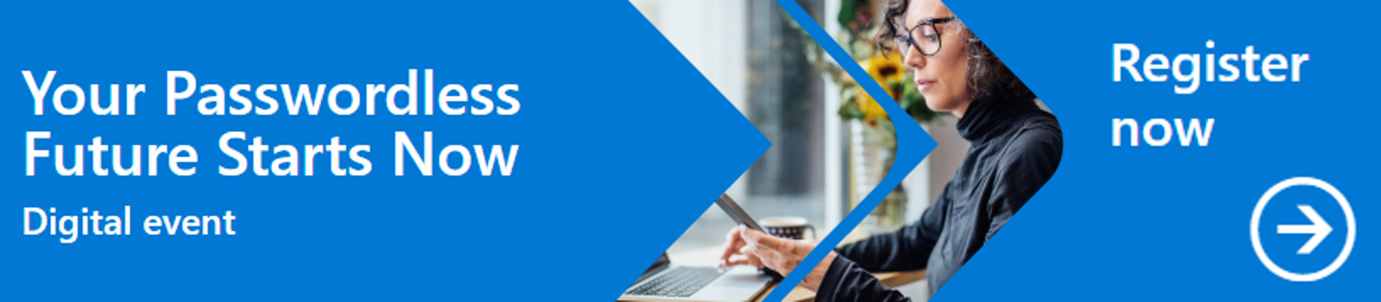 Register now for the Passwordless Future digital event